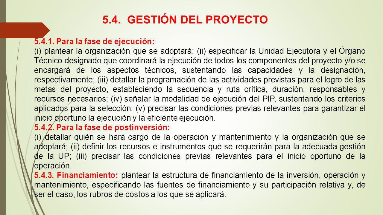 5.4. GESTIÓN DEL PROYECTO 5.4.1. Para la fase de ejecución: