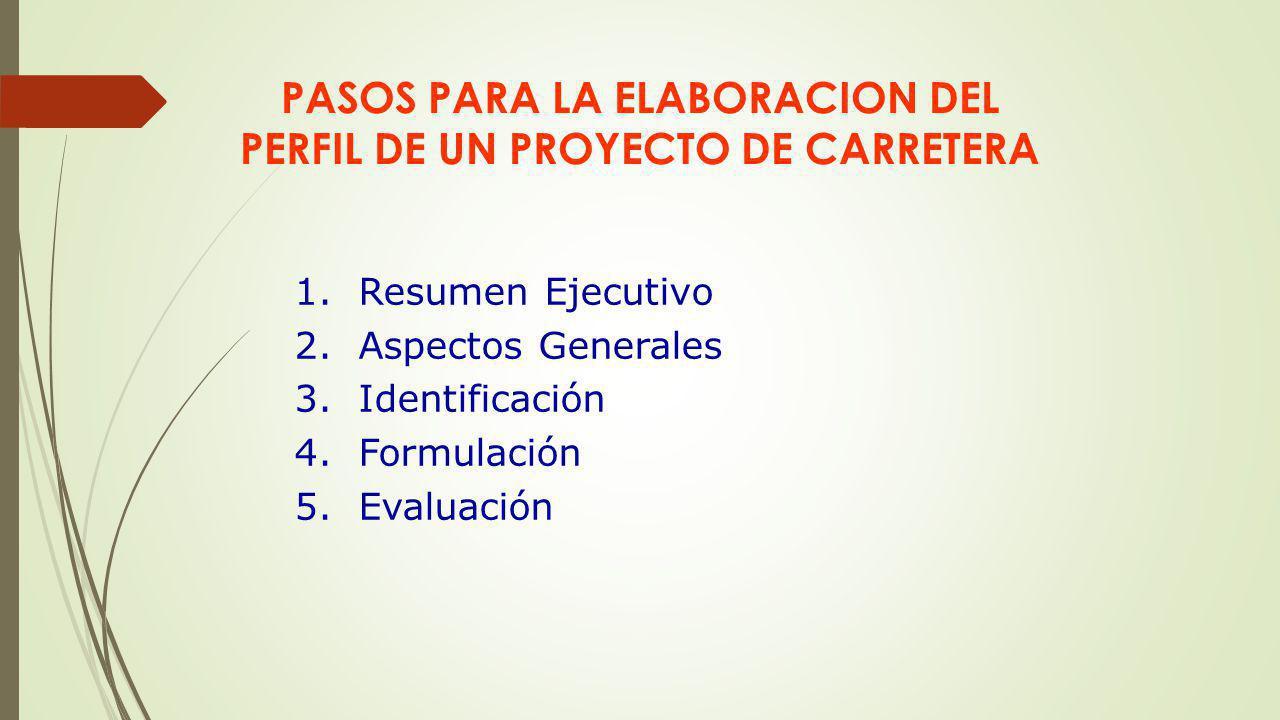 PASOS PARA LA ELABORACION DEL PERFIL DE UN PROYECTO DE CARRETERA