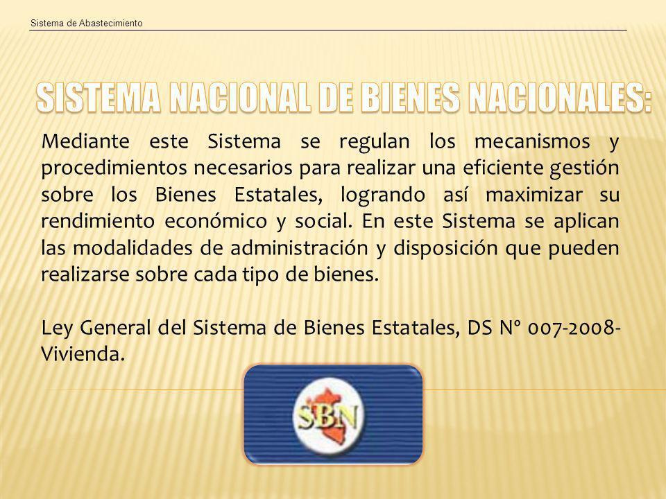 SISTEMA NACIONAL DE BIENES NACIONALES: