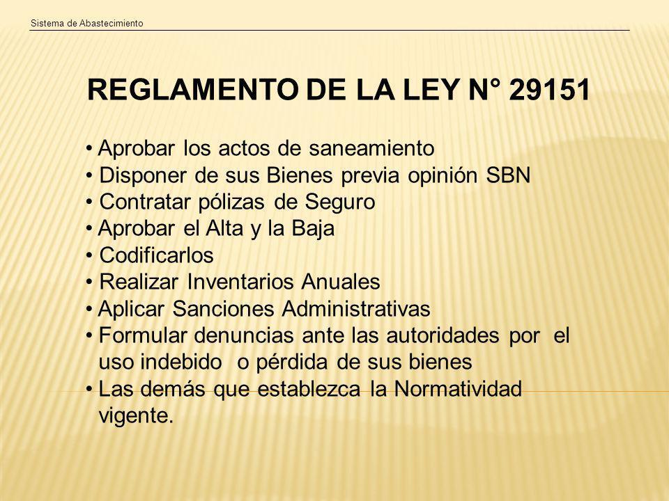 REGLAMENTO DE LA LEY N° 29151 Aprobar los actos de saneamiento