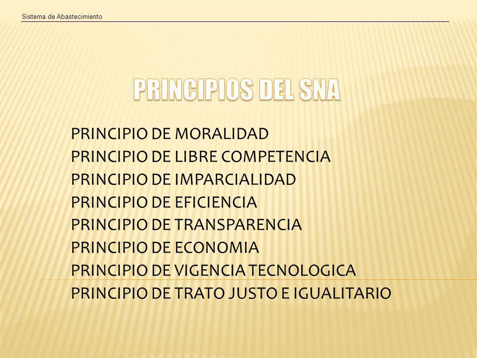 PRINCIPIOS DEL SNA PRINCIPIO DE MORALIDAD