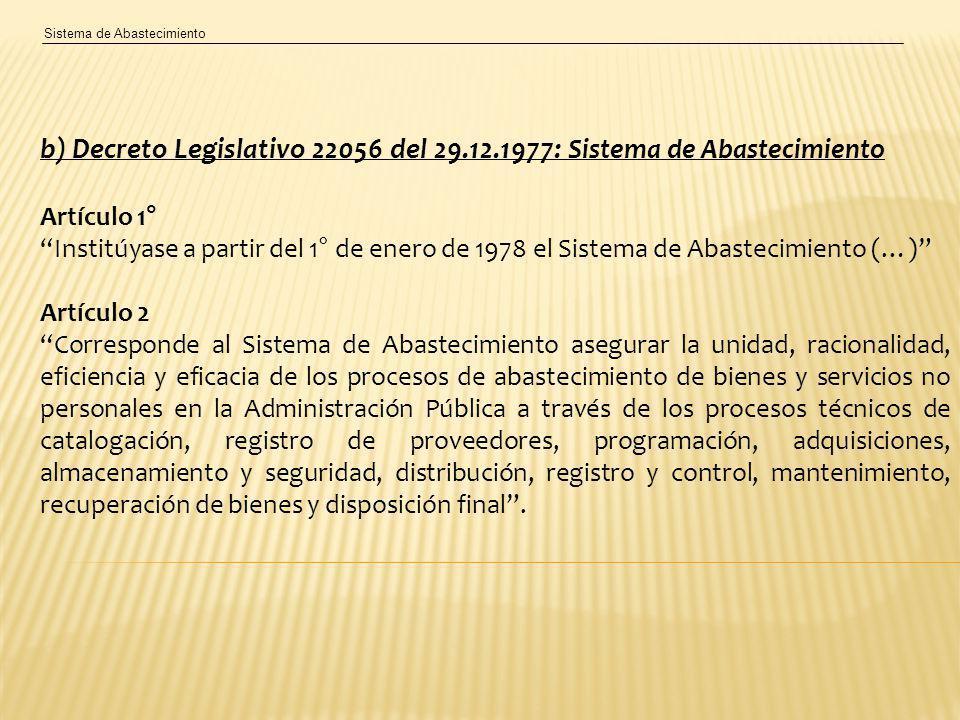 b) Decreto Legislativo 22056 del 29.12.1977: Sistema de Abastecimiento