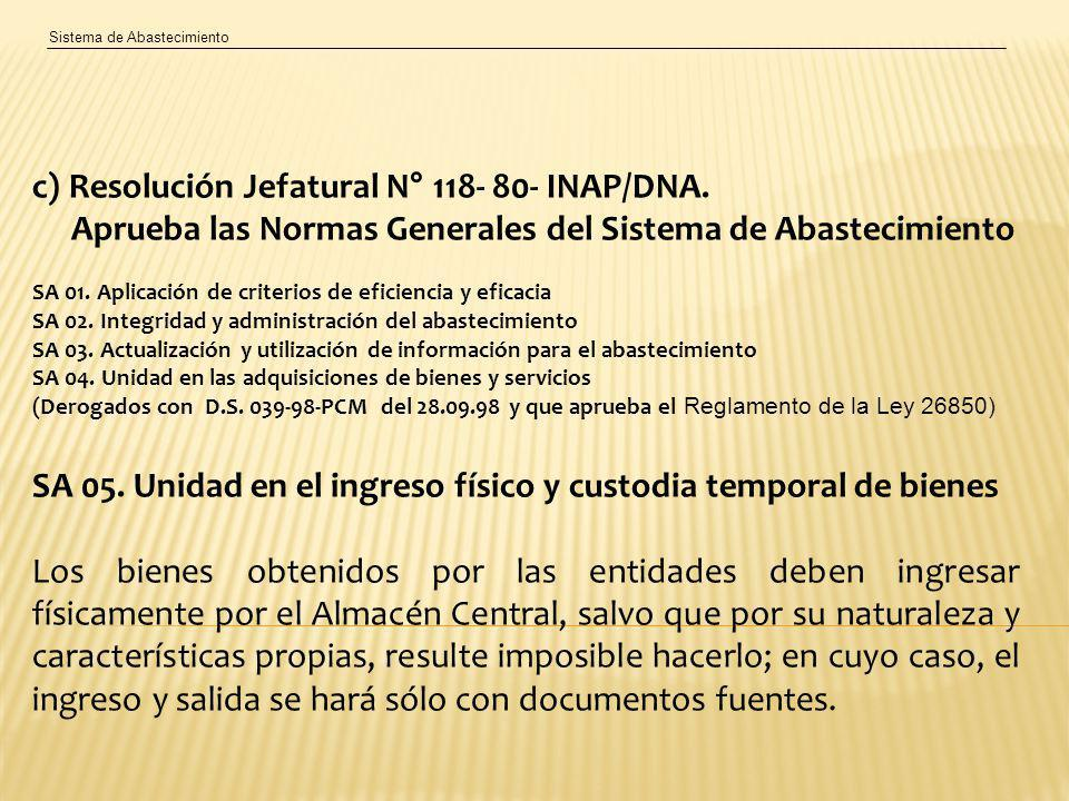 c) Resolución Jefatural N° 118- 80- INAP/DNA.