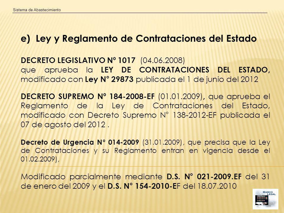 e) Ley y Reglamento de Contrataciones del Estado