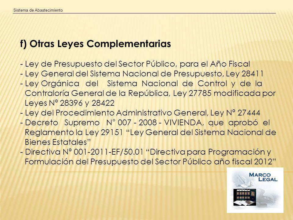 f) Otras Leyes Complementarias