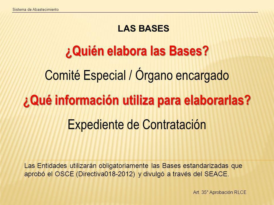 ¿Quién elabora las Bases ¿Qué información utiliza para elaborarlas