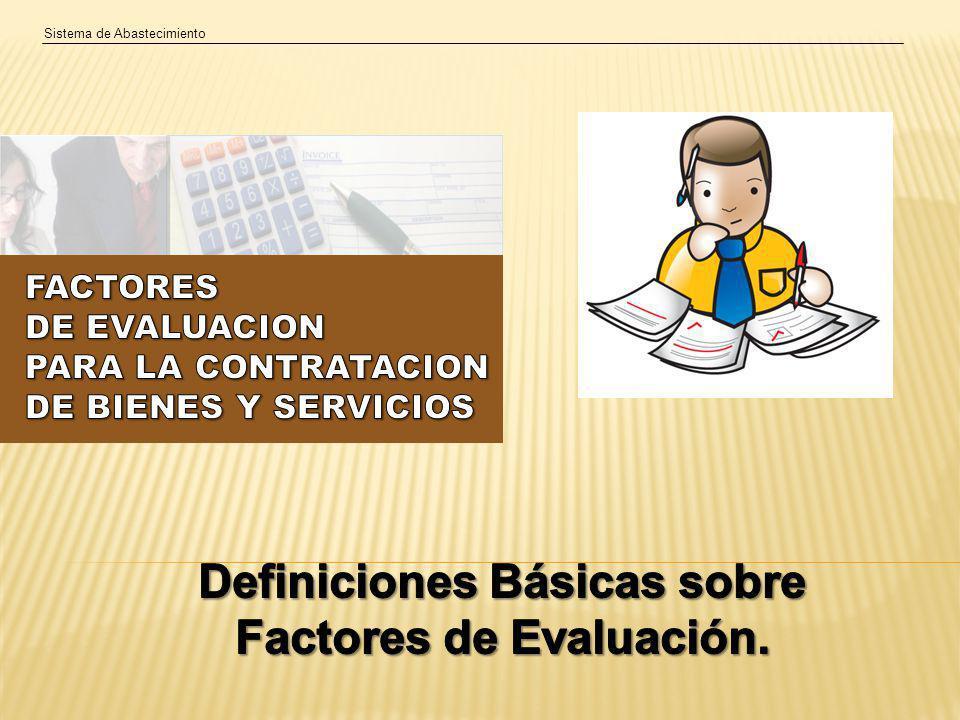 Definiciones Básicas sobre Factores de Evaluación.