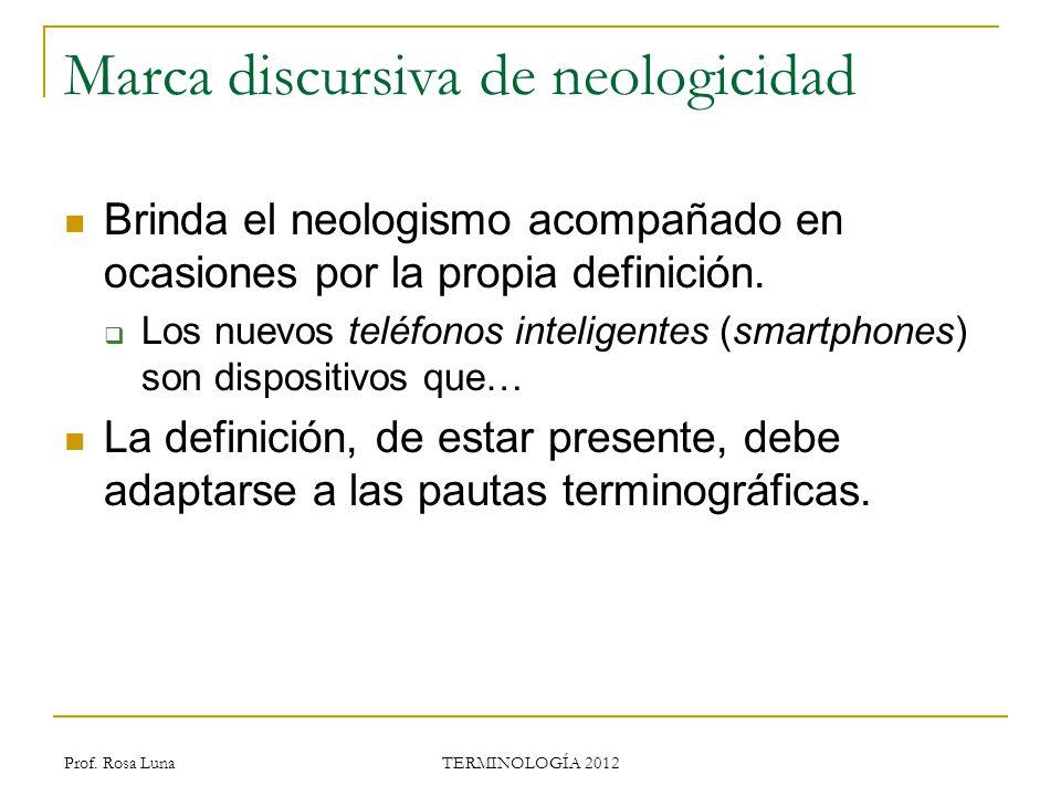 Marca discursiva de neologicidad