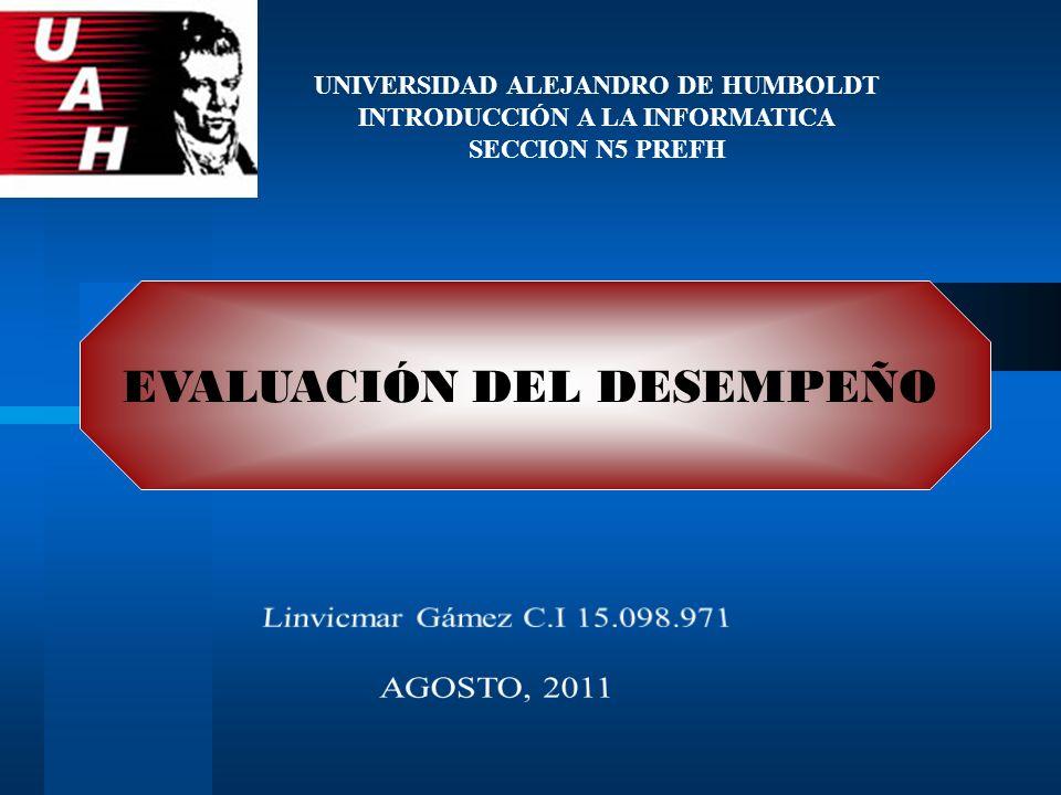 UNIVERSIDAD ALEJANDRO DE HUMBOLDT INTRODUCCIÓN A LA INFORMATICA