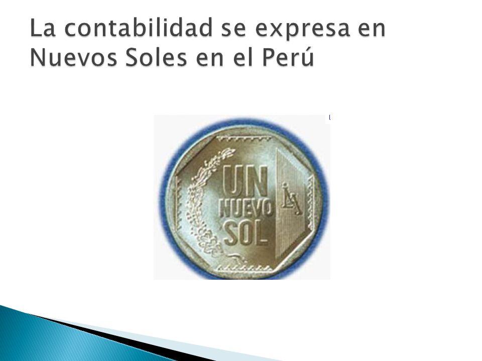 La contabilidad se expresa en Nuevos Soles en el Perú