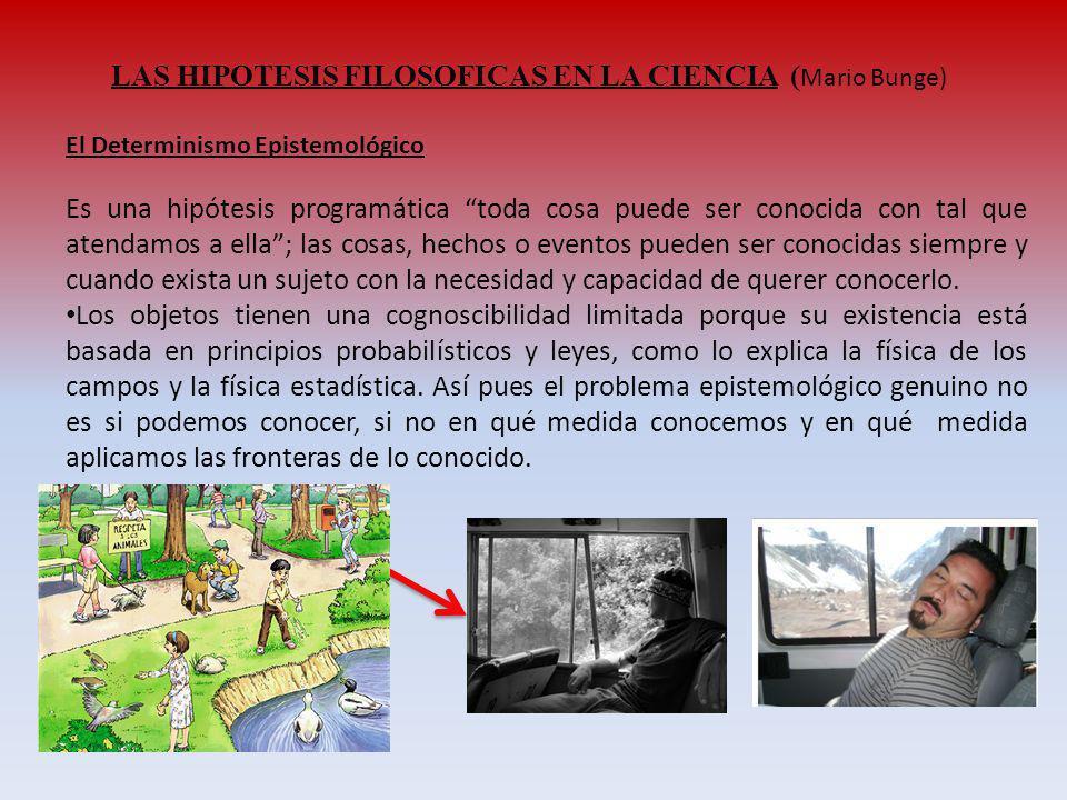 LAS HIPOTESIS FILOSOFICAS EN LA CIENCIA (Mario Bunge)