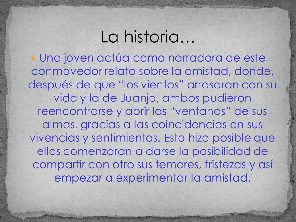 La historia…