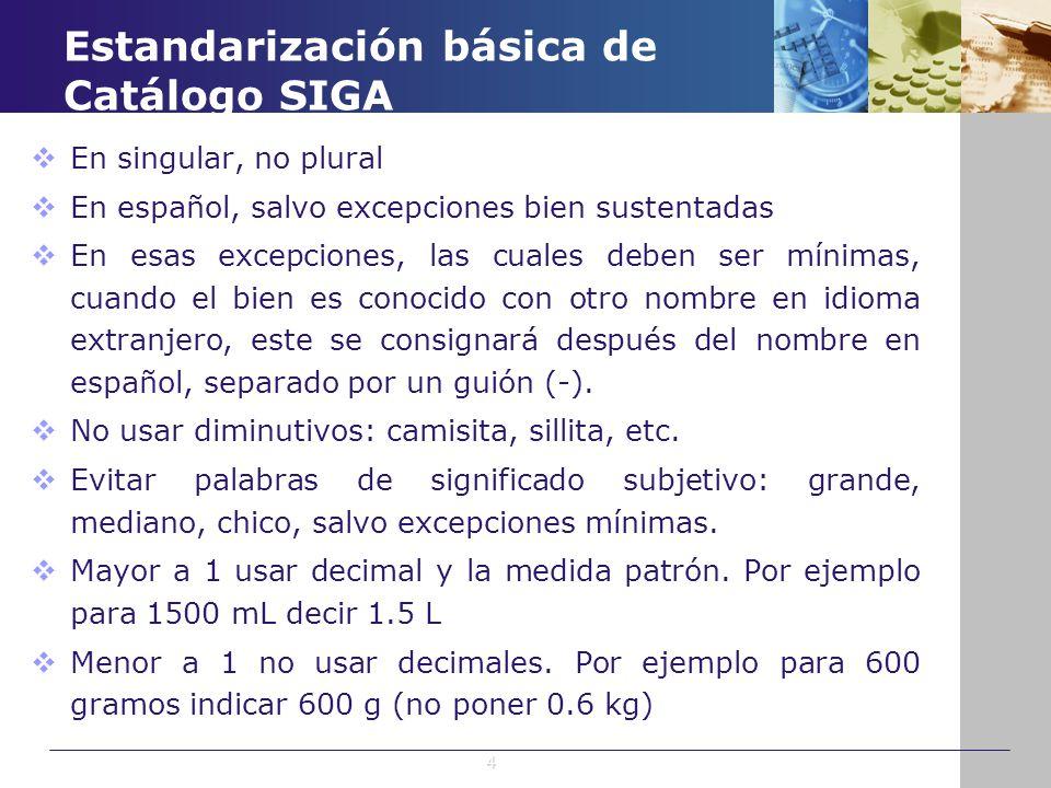 Estandarización básica de Catálogo SIGA