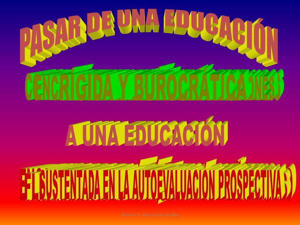 CON APRENDIZAJES IDÉNTICOS PREFIJADOS BUSCADORA DEL ÉXITO INDIVIDUAL
