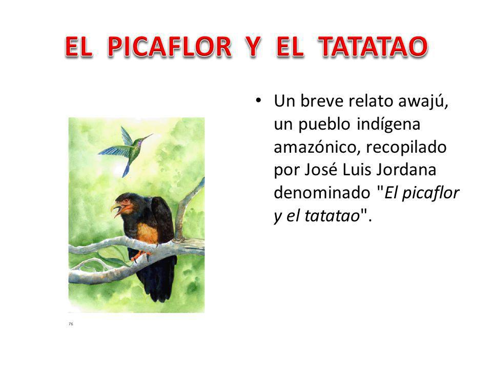 EL PICAFLOR Y EL TATATAO