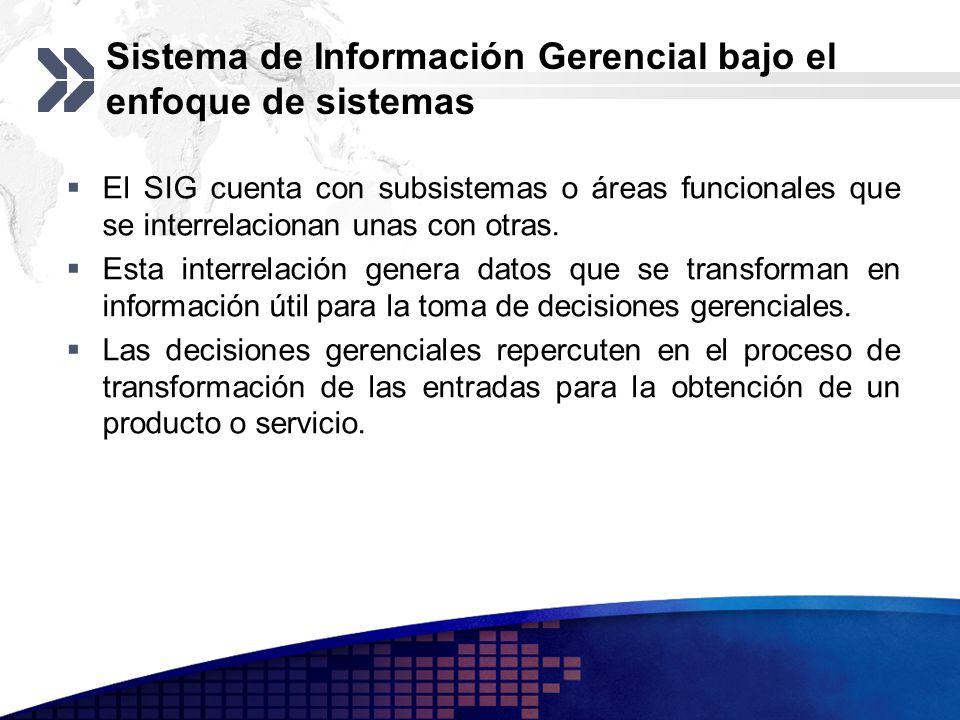 Sistema de Información Gerencial bajo el enfoque de sistemas