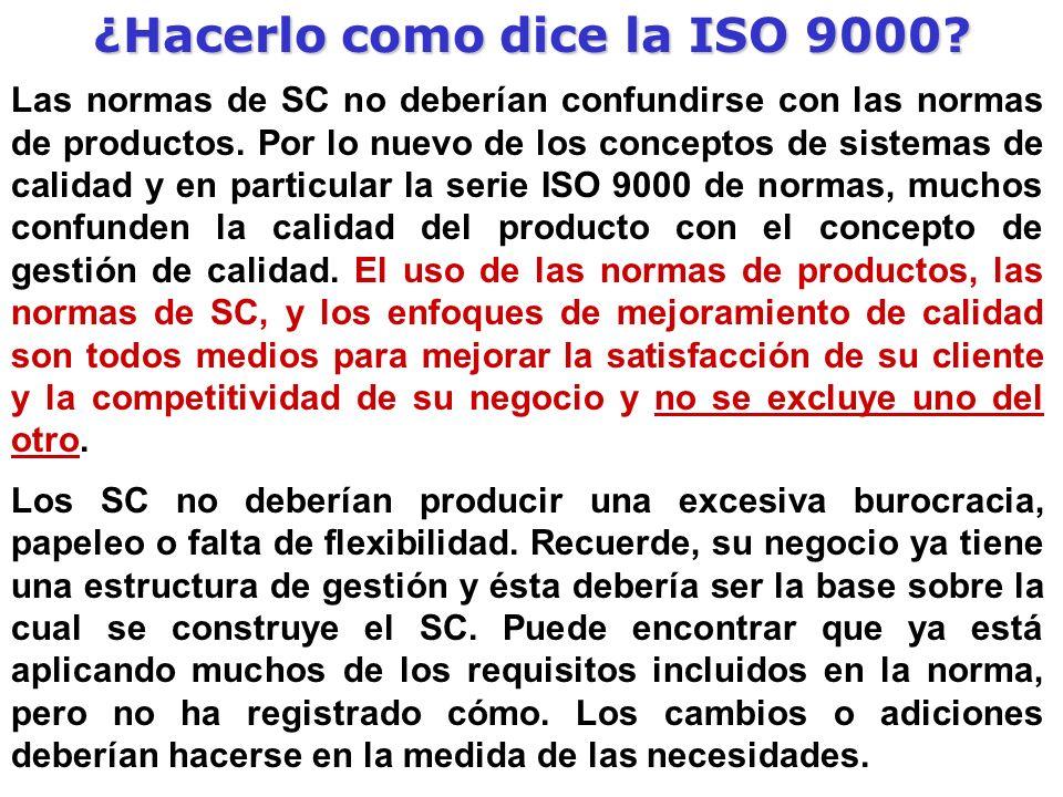 ¿Hacerlo como dice la ISO 9000