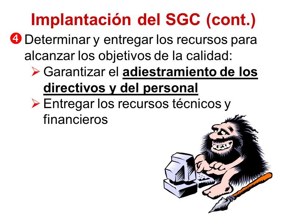 Implantación del SGC (cont.)