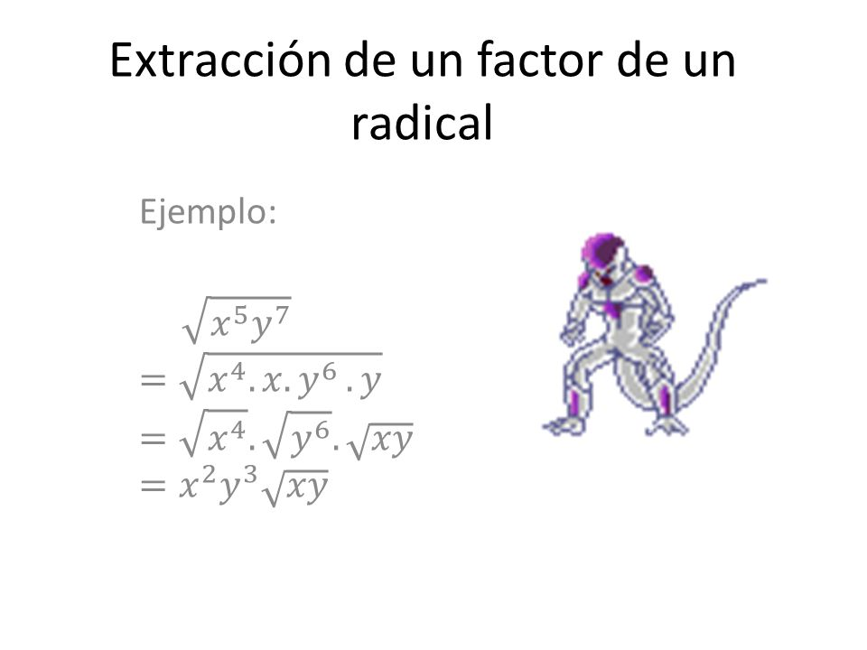 Extracción de un factor de un radical