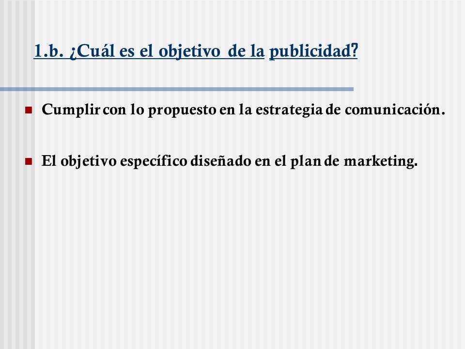 1.b. ¿Cuál es el objetivo de la publicidad