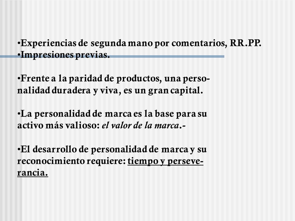 Experiencias de segunda mano por comentarios, RR.PP.