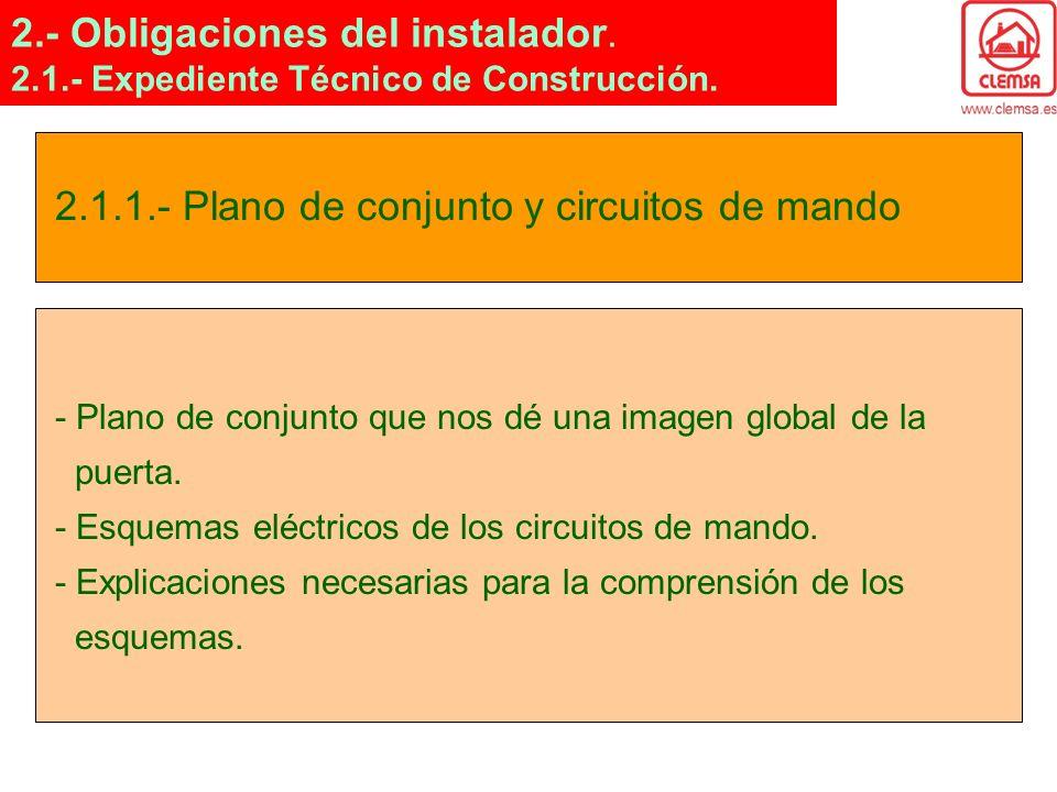 2.1.1.- Plano de conjunto y circuitos de mando