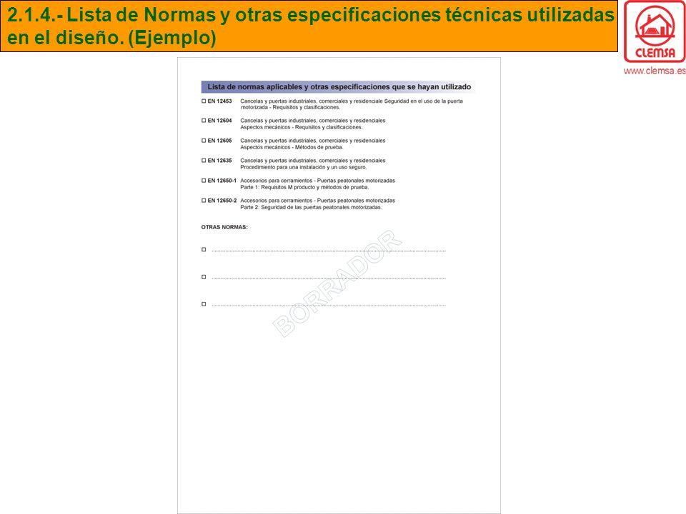 2.1.4.- Lista de Normas y otras especificaciones técnicas utilizadas