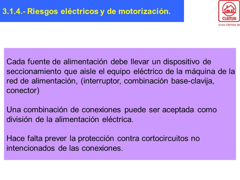 3.1.4.- Riesgos eléctricos y de motorización.