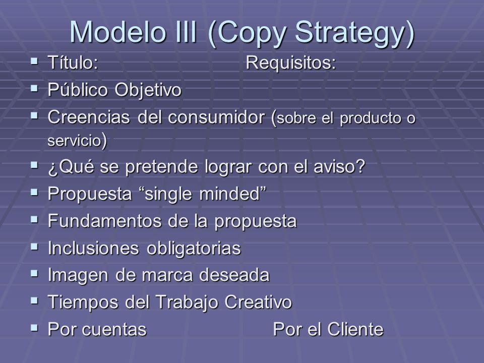 Modelo III (Copy Strategy)