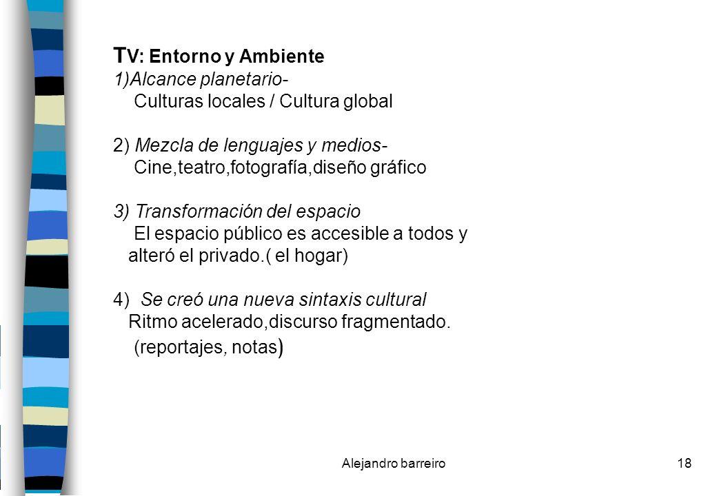 TV: Entorno y Ambiente 1)Alcance planetario-