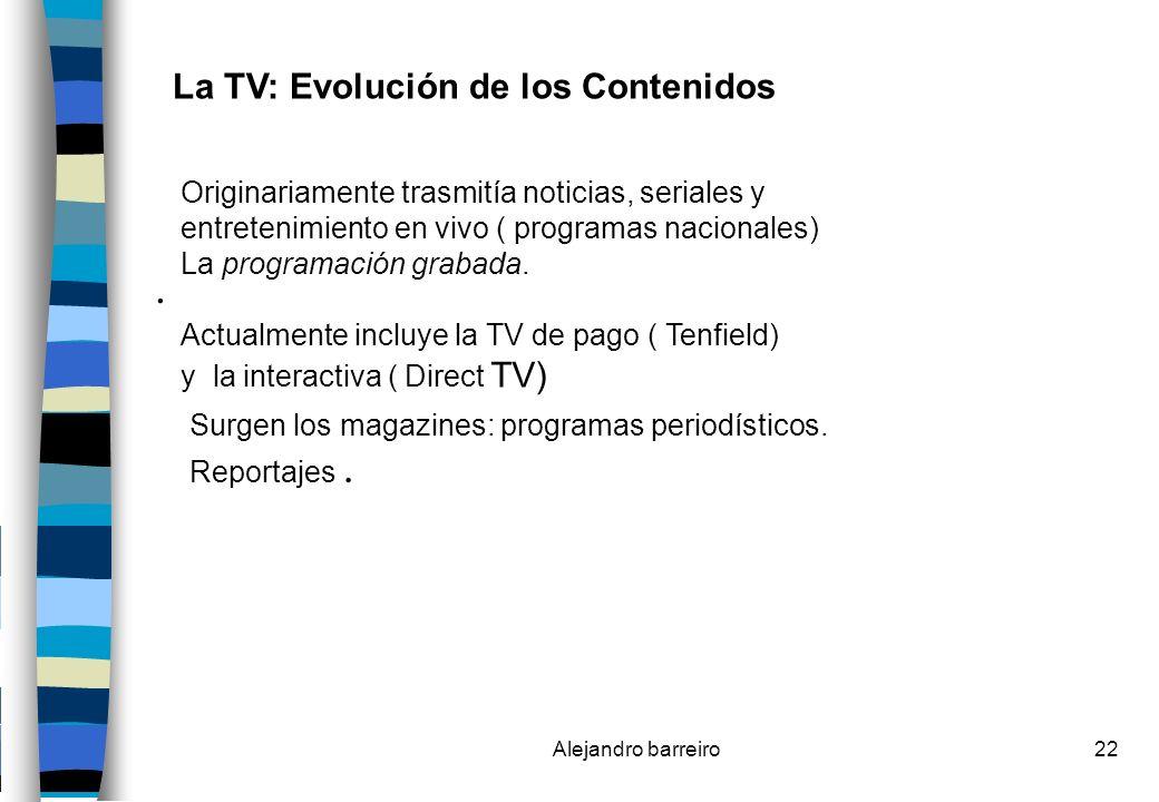 . La TV: Evolución de los Contenidos