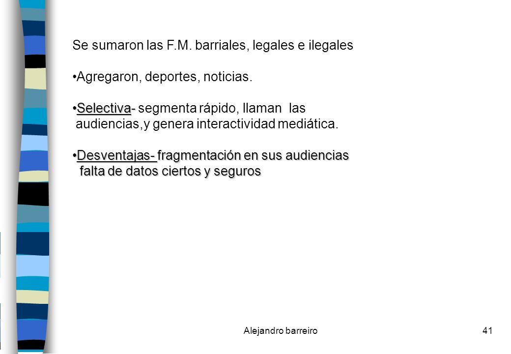 Se sumaron las F.M. barriales, legales e ilegales