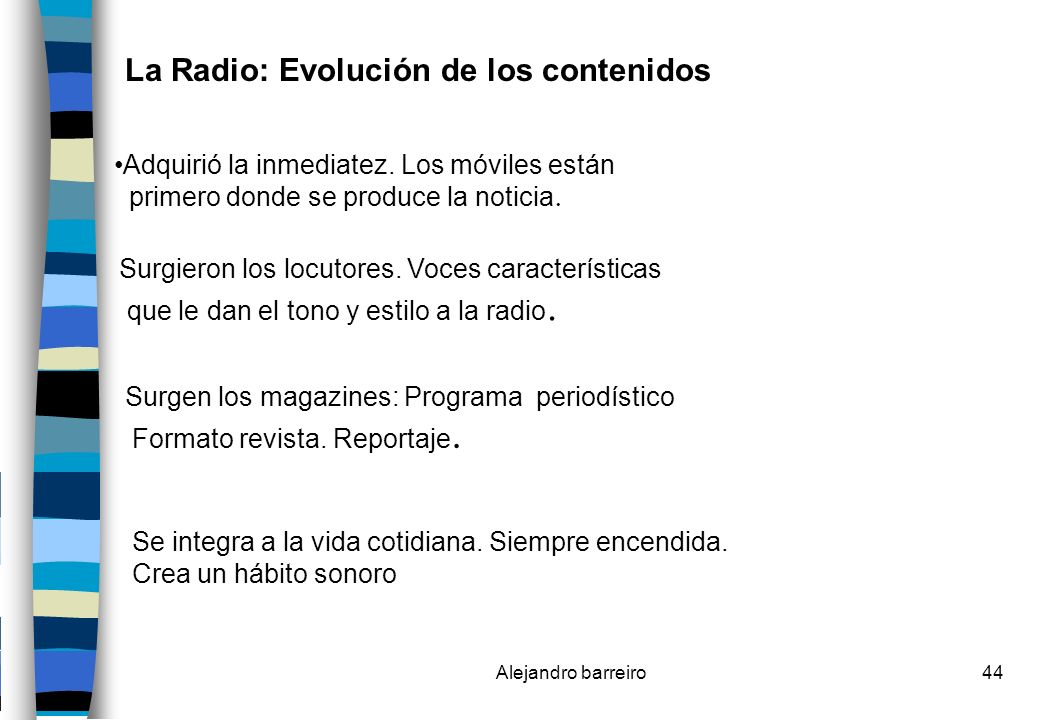 La Radio: Evolución de los contenidos