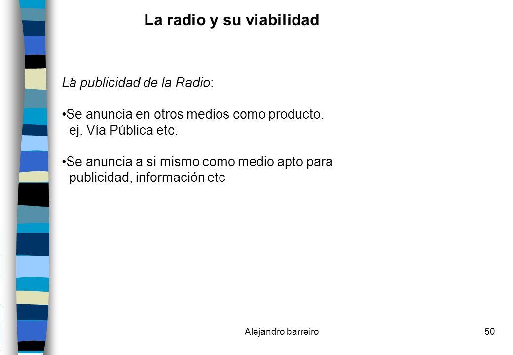 . La radio y su viabilidad La publicidad de la Radio: