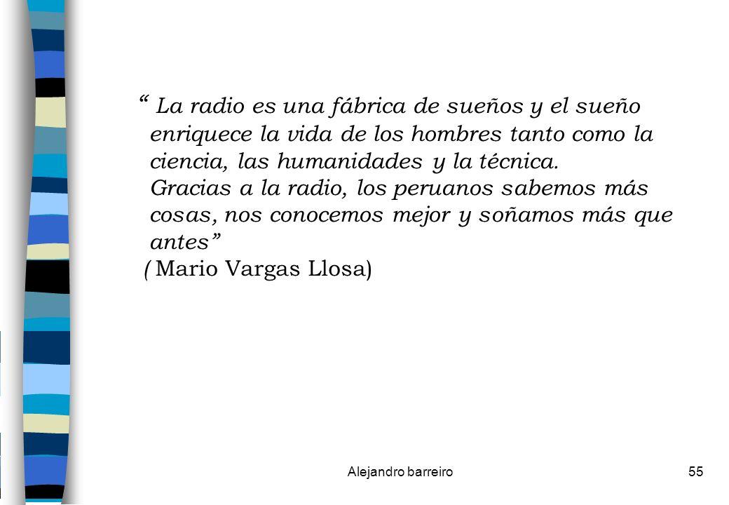 La radio es una fábrica de sueños y el sueño