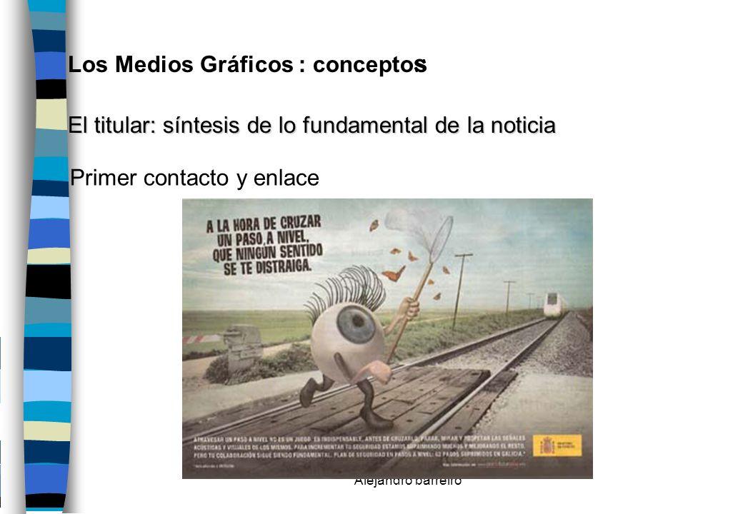 Los Medios Gráficos : conceptos