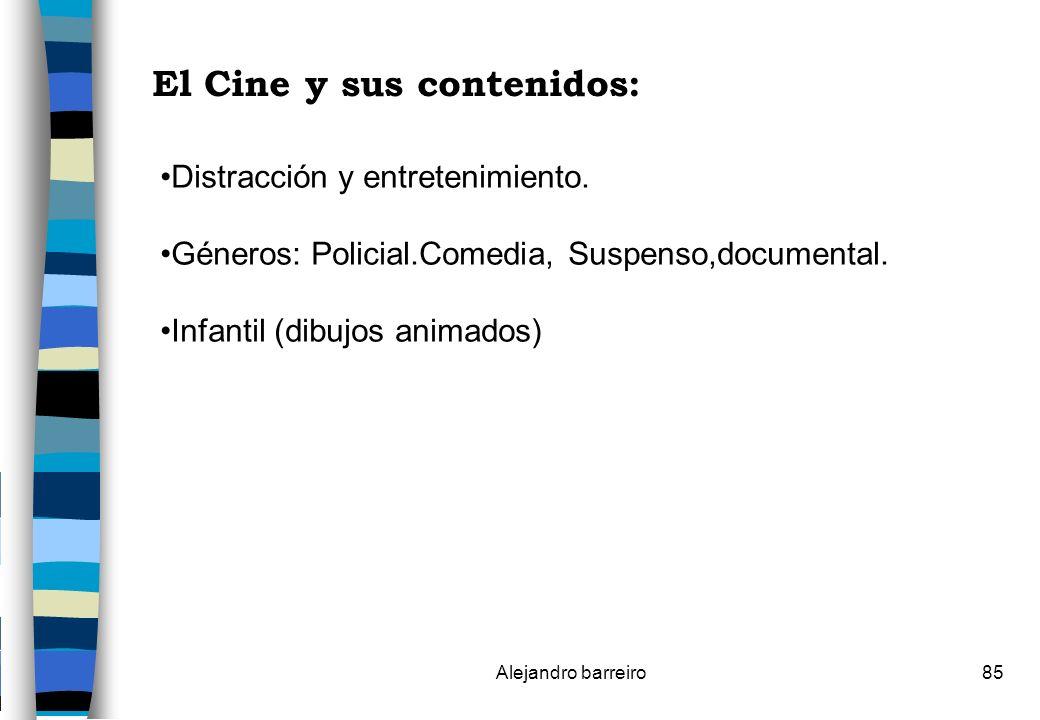 El Cine y sus contenidos: