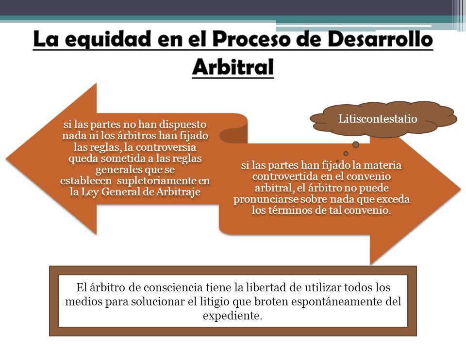 La equidad en el Proceso de Desarrollo Arbitral
