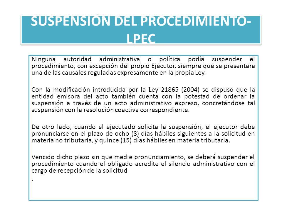 SUSPENSIÓN DEL PROCEDIMIENTO-LPEC