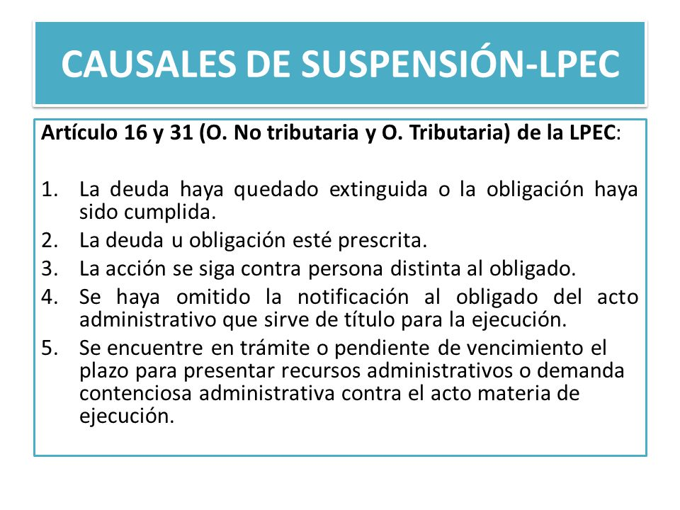 CAUSALES DE SUSPENSIÓN-LPEC