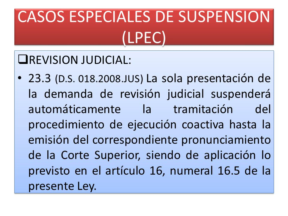 CASOS ESPECIALES DE SUSPENSION (LPEC)