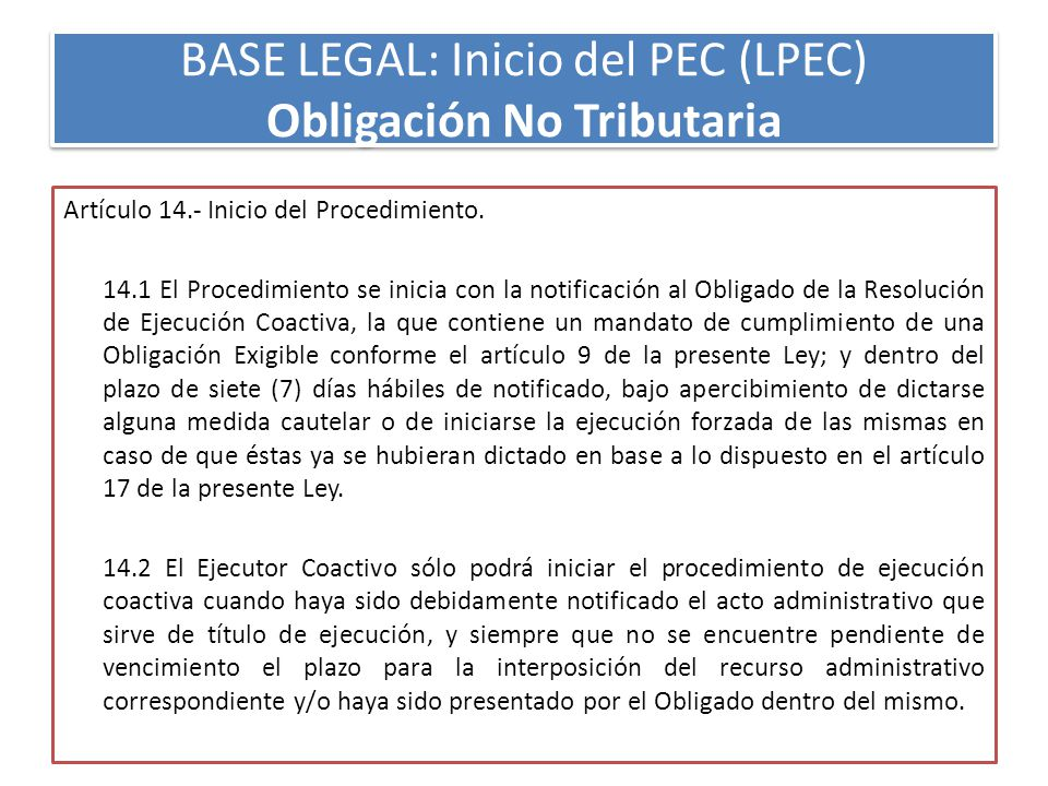 BASE LEGAL: Inicio del PEC (LPEC) Obligación No Tributaria
