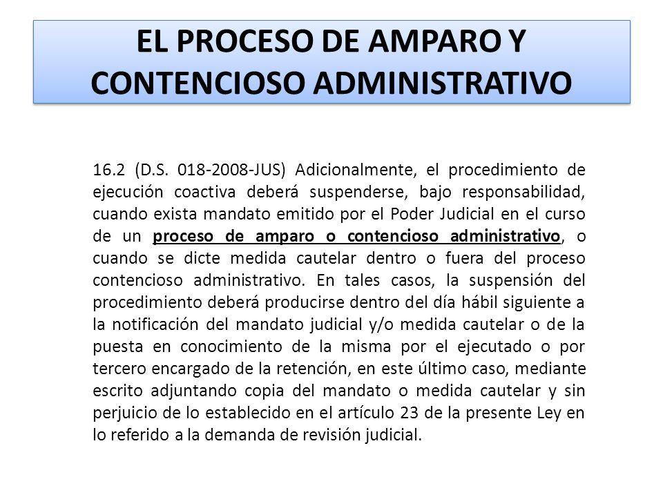 EL PROCESO DE AMPARO Y CONTENCIOSO ADMINISTRATIVO