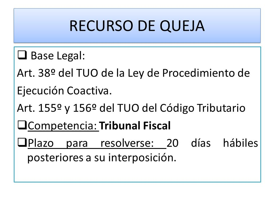 RECURSO DE QUEJA Base Legal:
