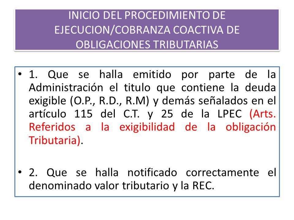 INICIO DEL PROCEDIMIENTO DE EJECUCION/COBRANZA COACTIVA DE OBLIGACIONES TRIBUTARIAS