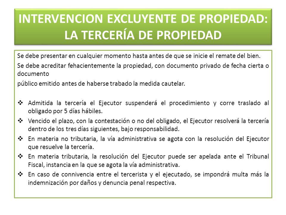 INTERVENCION EXCLUYENTE DE PROPIEDAD: LA TERCERÍA DE PROPIEDAD
