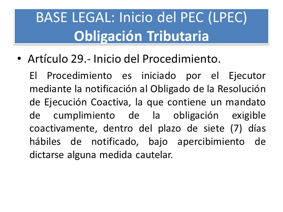 BASE LEGAL: Inicio del PEC (LPEC) Obligación Tributaria