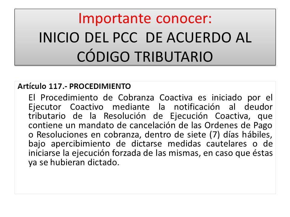 Importante conocer: INICIO DEL PCC DE ACUERDO AL CÓDIGO TRIBUTARIO