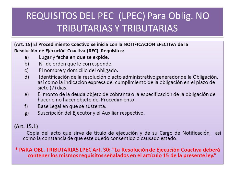 REQUISITOS DEL PEC (LPEC) Para Oblig. NO TRIBUTARIAS Y TRIBUTARIAS
