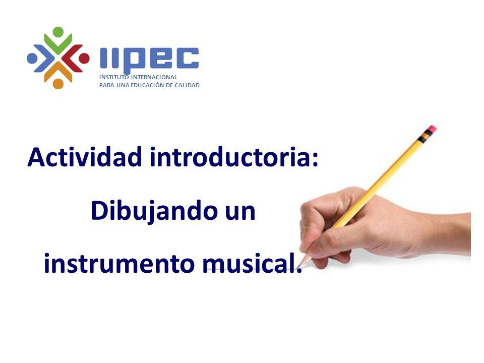 Actividad introductoria: Dibujando un instrumento musical.